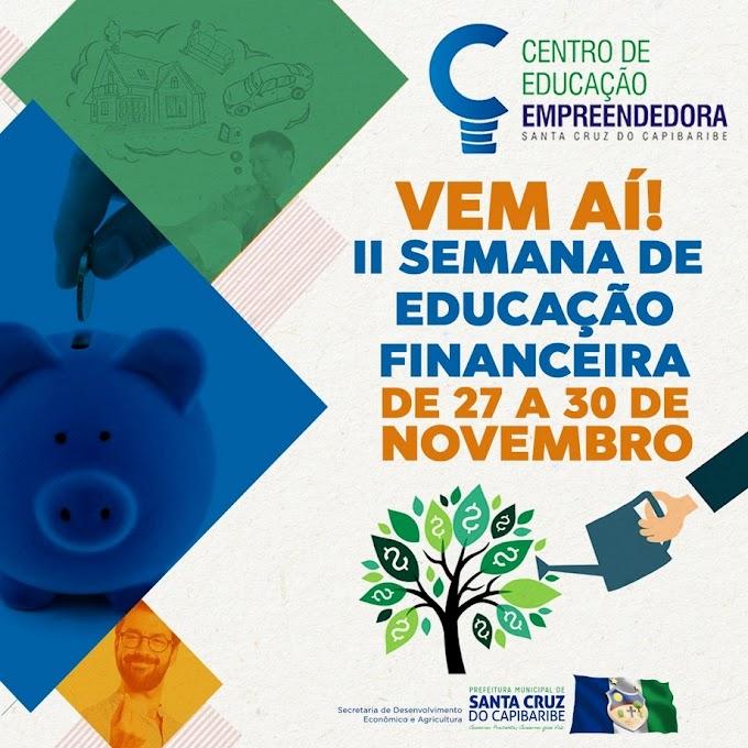 II Semana de Educação Financeira será realizada em Santa Cruz do Capibaribe
