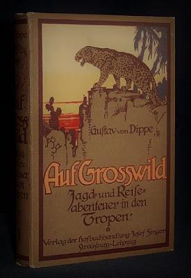 Gustav von Dippe : Auf Großwild. Jagd- und Reiseabenteuer in den Tropen
