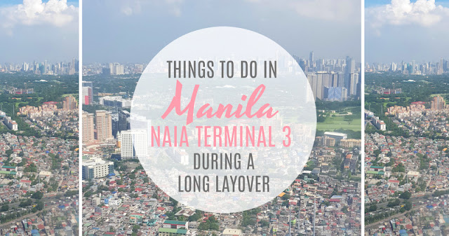 Things to do in Manila NAIA Terminal 3