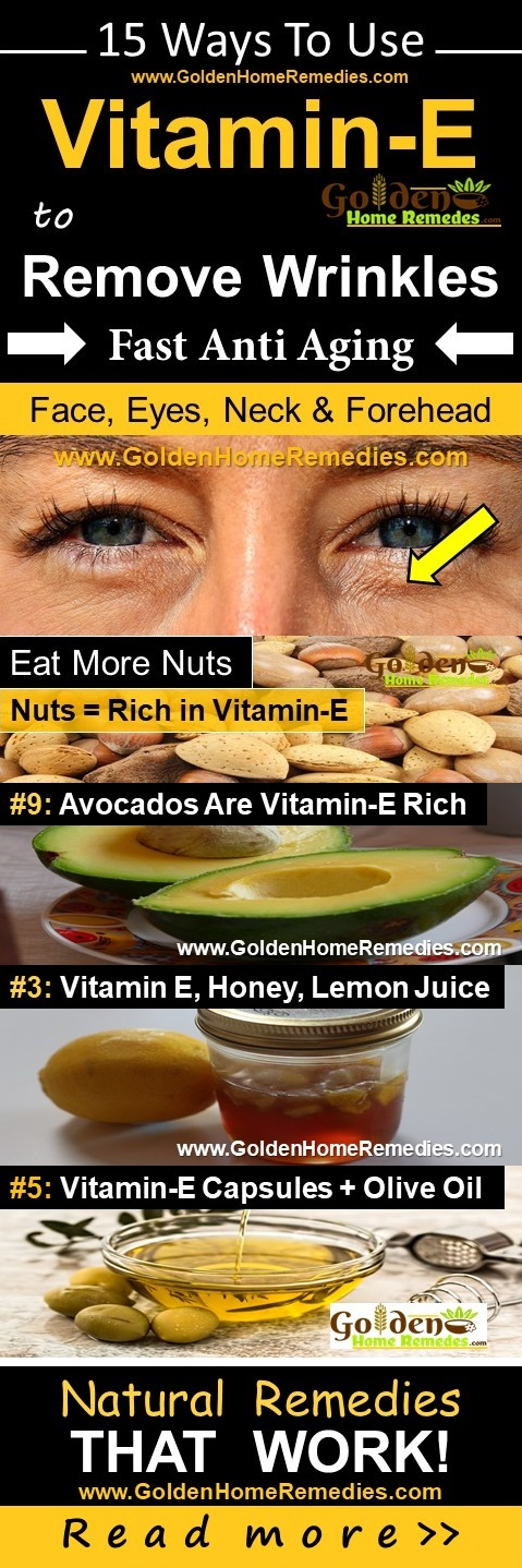 Vitamin E For Wrinkles, Vitamin E And Wrinkles, How To Get Rid Of Wrinkles, Home Remedies For Wrinkles, How To Use Vitamin E For Wrinkles, Overnight Wrinkles Treatment, Is Vitamin E Good For Wrinkles, Face Wrinkles, Neck Wrinkles, Eyes Wrinkles, Wrinkles Treatment
