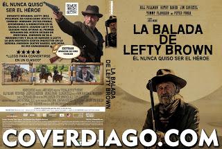 The Ballad of Lefty Brown - La balada de Lefty Brown