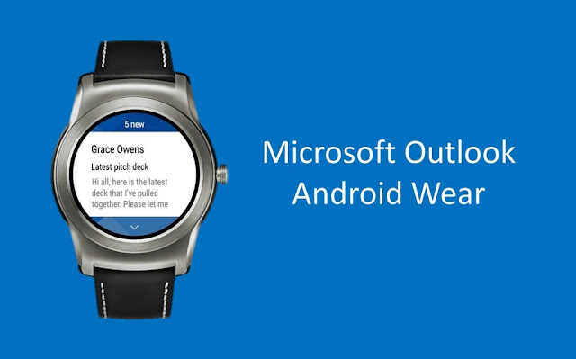 Microsoft launched Outlook watch for Android Wear