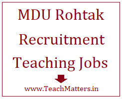 image : MDU Rohtak Recruitment 2018 @ TeachMatters