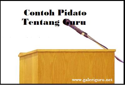 Pidato tentang Guru | Galeri Guru
