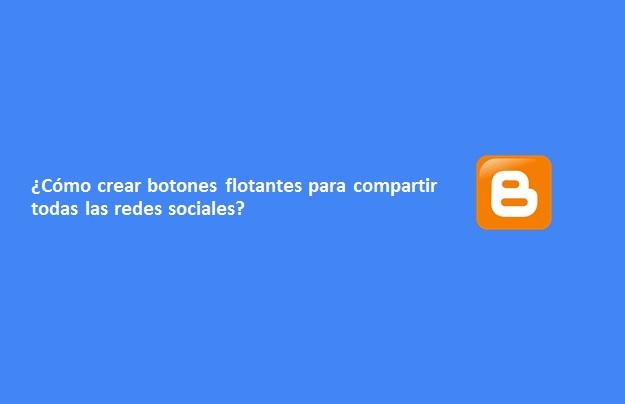 Como crear botones flotantes para compartir todas las redes sociales, Crear Bar Flotante