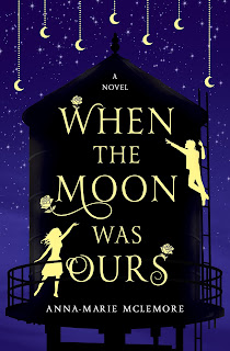 When the Moon Was Ours book cover