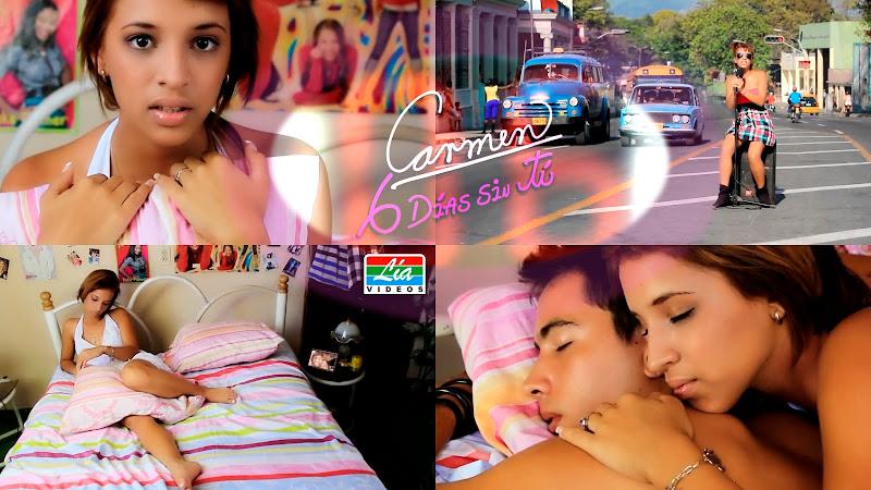 Carmen - ¨6 días sin tí¨ - Videoclip - Dirección: Lía Vídeos. Portal del Vídeo Clip Cubano