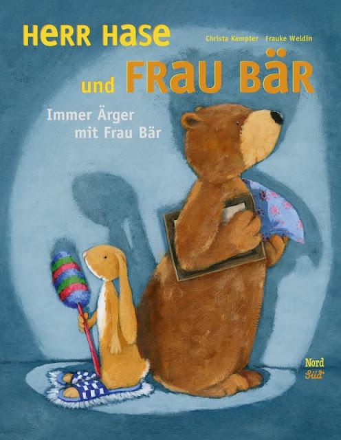 """Das Bücherboot: Von Hühnern und Hasen - Kinderbücher nicht nur für Ostern (+ Verlosung). Aus der Reihe """"Herr Hase und Frau Bär"""" ist """"immer Ärger mit Frau Bär"""" der neueste Band und ein tolles Buch für Kinder ab 4 Jahren."""