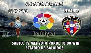 Prediksi Bola Celta Vigo vs Levante 19 Mei 2018