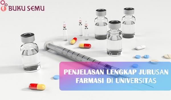 Penjelasan Lengkap Juruѕаn Farmasi dі Unіvеrѕіtаѕ Bеѕеrtа Hal Yang Ada dі Sеkоlаh Farmasi, bukusemu, masuk universitas