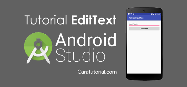 Tutorial Membuat Aplikasi Input Text (EditText) Android Studio