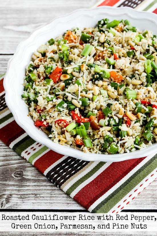 Roasted Cauliflower Rice with Red Pepper, Green Onion, Parmesan, and Pine Nuts found on KalynsKitchen.com