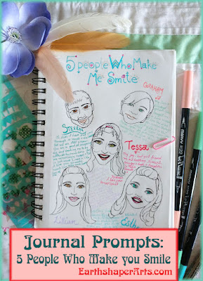 Art Journal Prompt 2 by Earthshaper Arts: 5 people that make you simile