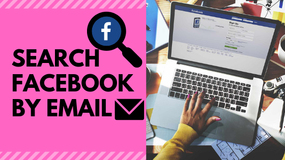 Find Someone On Facebook By Email<br/>
