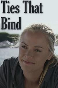 Watch Ties That Bind Online Free in HD