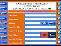 Contoh Aplikasi Administrasi Pembuatan Kegiatan Ujian Sekolah Versi Terbaru