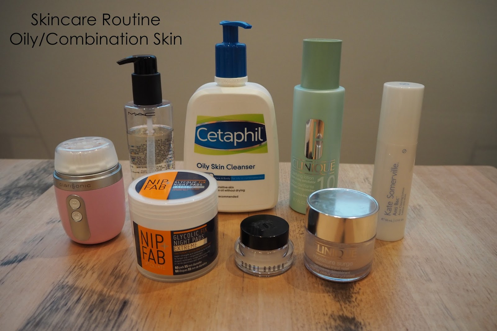 skincare routine combination oily skin, clarisonic mia fit, mac cleanse off oily, cetaphil oily skin cleanser, clinique 1.0 toner, kate somerville anti bac, nip+fab glycolic fix night pads extreme, bobbi brown hydrating eye cream, clinique moisture surge