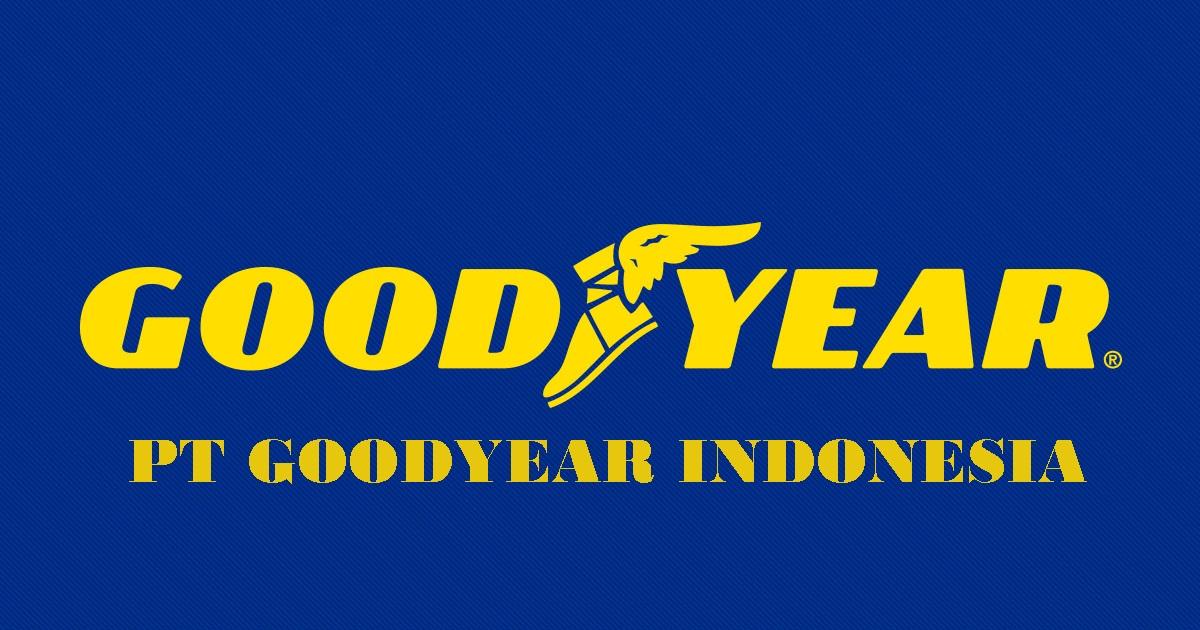 PT.Goodyear Indonesia.Tbk Bogor membuka Lowongan Kerja Terbaru 2018