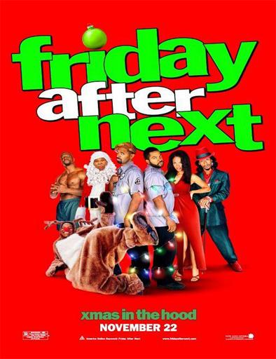 Ver El viernes después (Friday After Next) (2002) Online