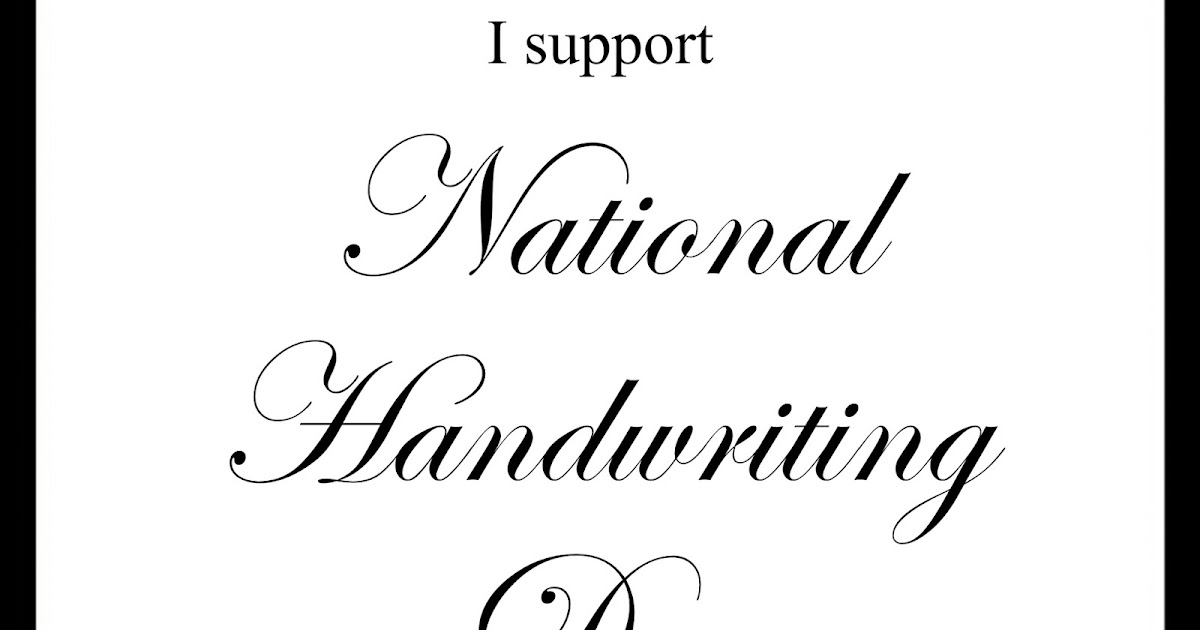 Happy National Handwriting Day! in support of cursive