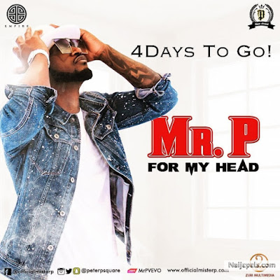 Mr P (Peter Okoye) – For My Head