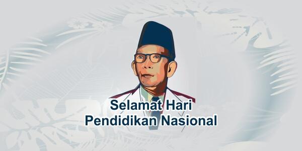 Kata Ucapan Selamat Hari Pendidikan Nasional (Hardiknas)