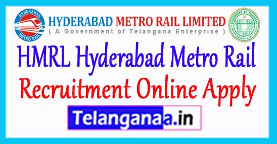 HMR Hyderabad Metro Rail Recruitment Notification 2017 Online Apply