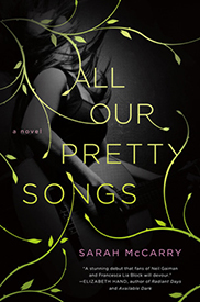 All our pretty songs by Sarah McCarry | cover love