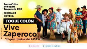VIVE ZAPEROCO: Musical del Llano en Teatro Colon