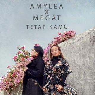 Amylea X Megat - Tetap Kamu Mp3