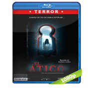 El Atico (2016) Full HD BRRip 1080p Audio Dual Latino/Ingles 5.1