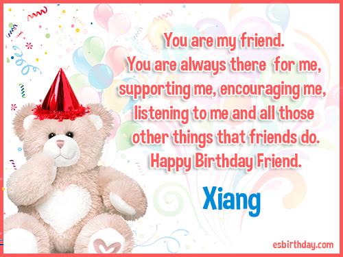 Xiang Happy birthday friends always