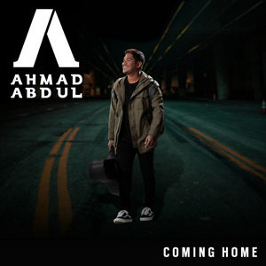 Ahmad Abdul - Coming Home