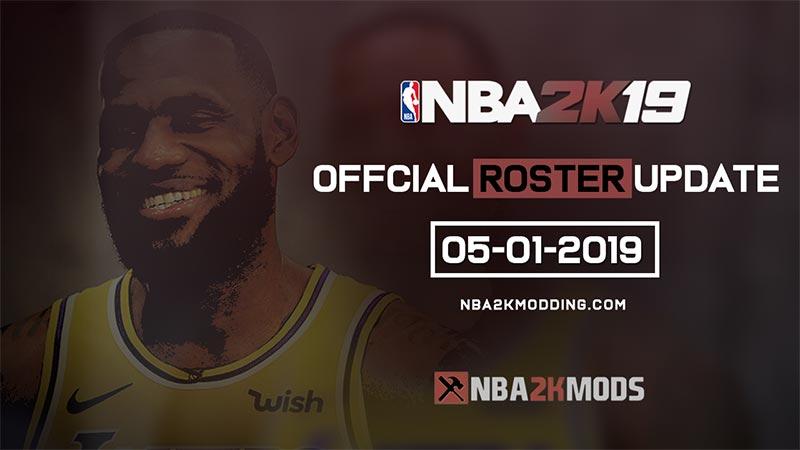 NBA 2K19 Official Roster Update 05-01-2019 - NBA 2K MODS