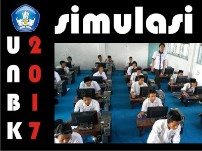 Persiapan UNBK 2017 Memasuki Simulasi Tahap 1