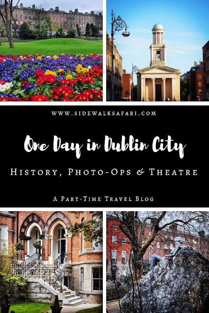 One Day in Dublin City Itinerary: History, Photo-ops, and Theatre