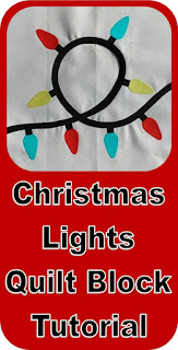 Christmas Lights Quilt Block Tutorial