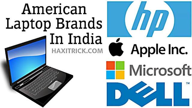 अमेरिकन लैपटॉप कंपनीज इन इंडिया 2020