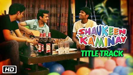 Shaukeen Kaminay Title Track Aman Trikha New Song 2016