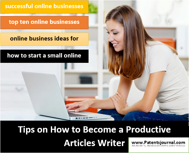 Tips on How to Become a Productive Articles Writer