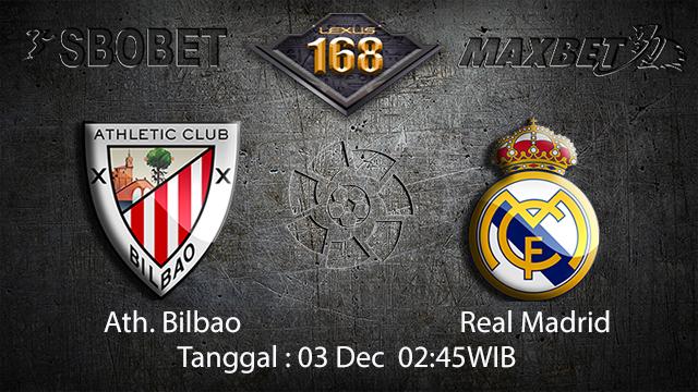 PREDIKSI BOLA ~ PREDIKSI TARUHAN BOLA ATH.BILBAO VS REAL MADRID 03 DESEMBER 2017 (Spanish La Liga)