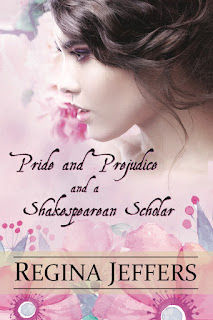 Book Cover: Pride, Prejudice and a Shakespearean Scholar by Regina Jeffers