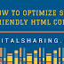 How to optimize SEO friendly HTML Code
