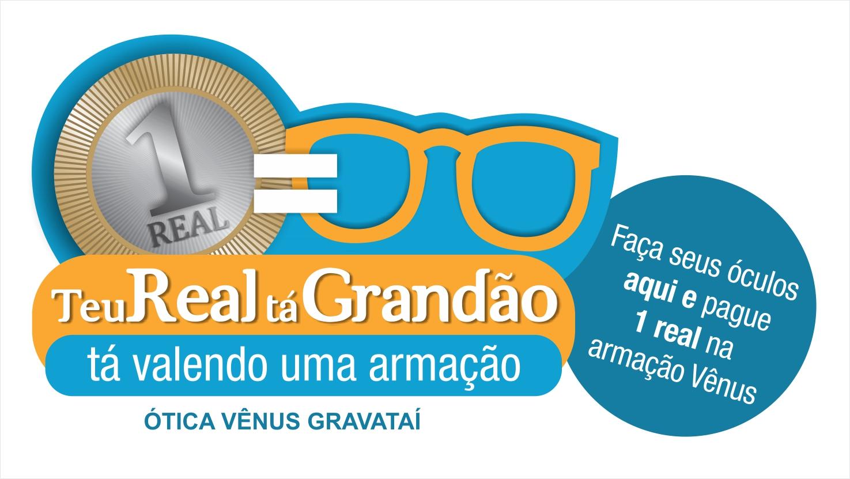 1ee000adc59 Faça seu óculos na Ótica Vênus de Gravataí e pague R  1