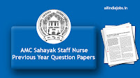 AMC Sahayak Staff Nurse Previous Year Question Papers