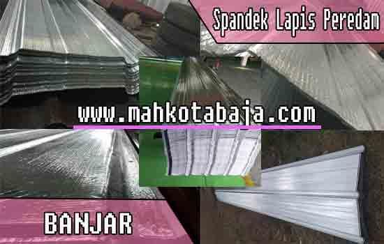 Harga Atap Spandek Lapis peredam Banjar