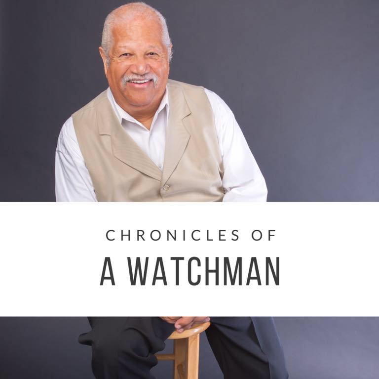 Chronicles of a Watchman