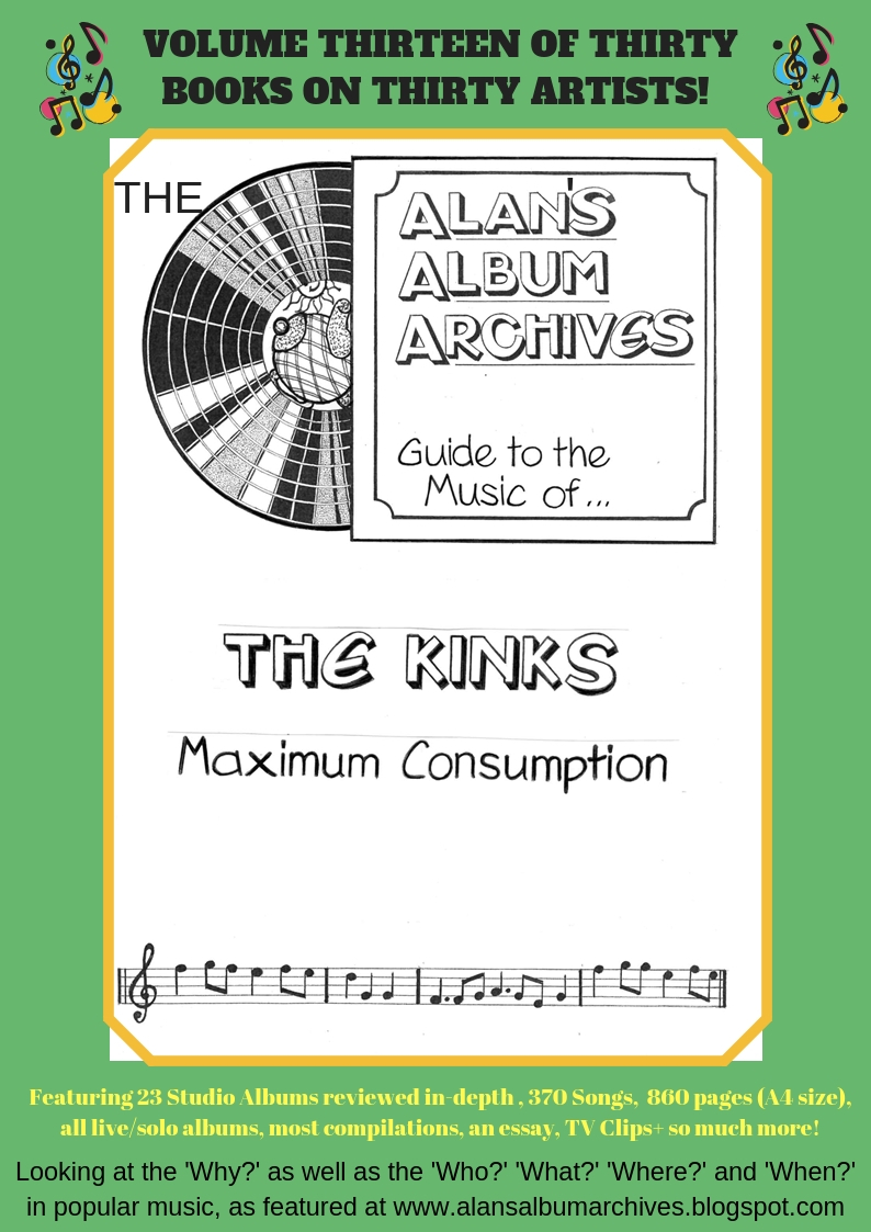 'Maximum Consumption - The Alan Album Archives Guide To The Music Of The Kinks' is available now!