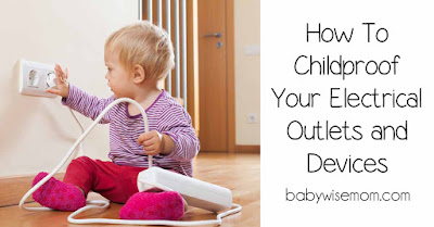 How to childproof your electrical outlets and devices {Guest Post}