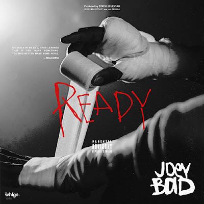Joey Bada$$ - Ready (Single) [2016]